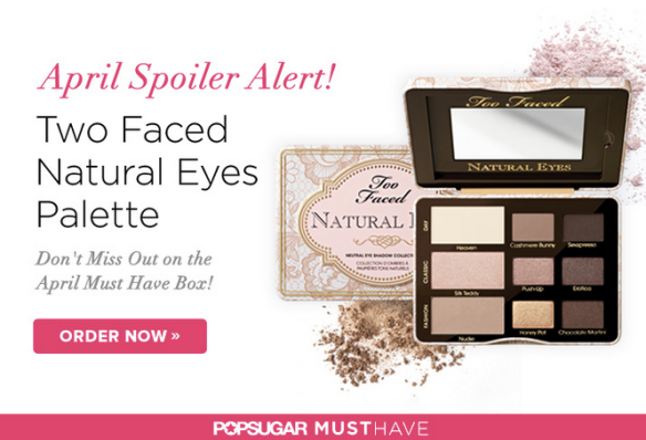 POPSUGAR Must Have Box April 2014 Spoiler