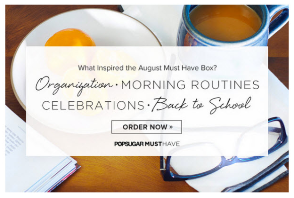 POPSUGAR Must Have August 2015 Inspiration Sneak Peek